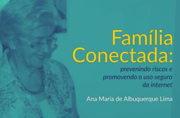 Livro: Família Conectada –  Nós recomendamos!!!