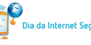 06/02 – Dia da Internet Segura 2018